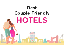 Couple Friendly Hotels